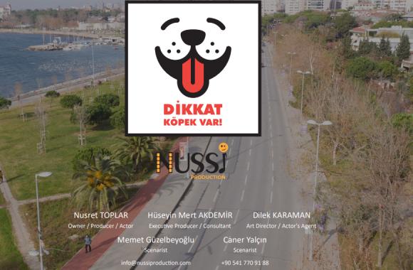 Nussi Production DİKKAT KÖPEK VAR! Projesi Tanıtımı